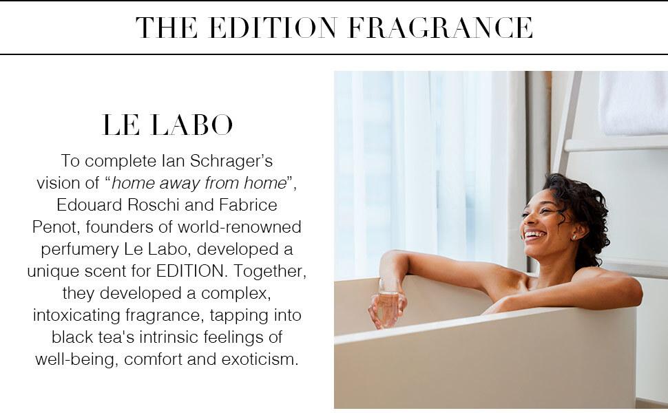 The EDITION Fragrance - Le Labo