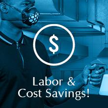 Labor & Cost Savings!