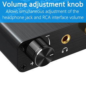 Supports volume adjustment.Allows simultaneous adjustment of headphone jack and RCA interface volume