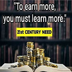 LEARN MORE EARN MORE THROUGH READING