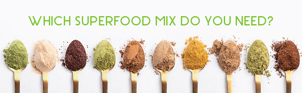 Which superfood mix do you need?