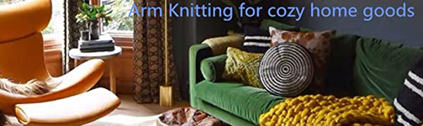 Arm Knitting projects for cozy home goods