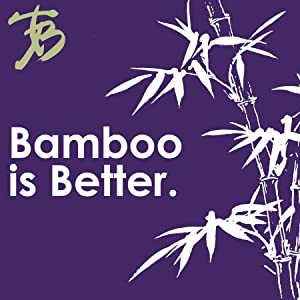 Bamboo is Better