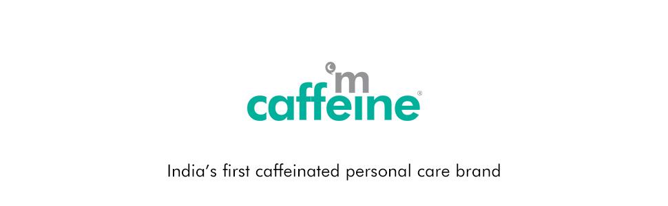 mcaffeine indias first caffeinated personal care brand