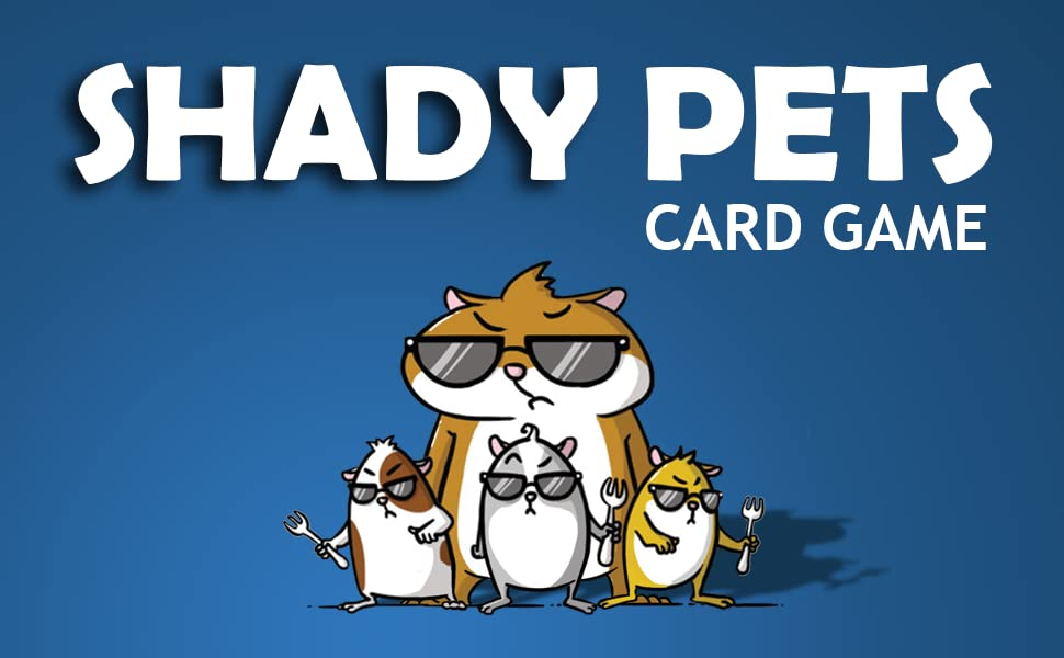 Shady Pets, Card Game, Great Gift Ideas