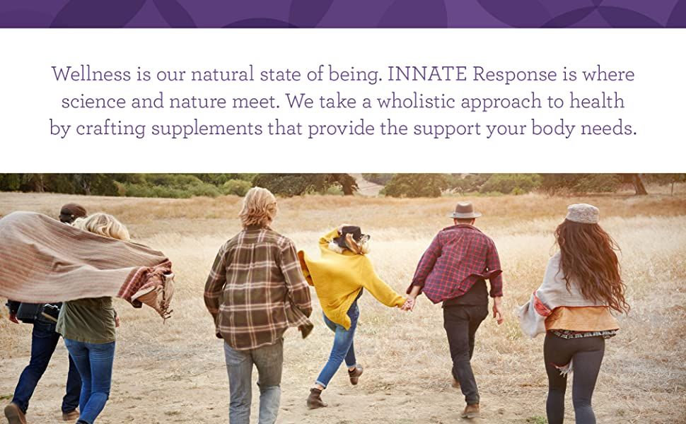 Wellness is our natural state of being. INNATE Response is where science and nature meet.