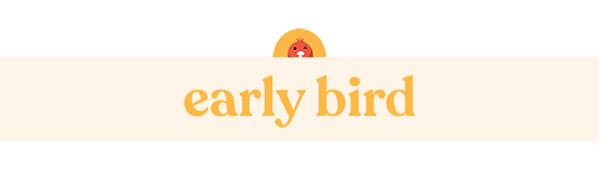 EARLY BIRD BUY MY STUFF PLEASE