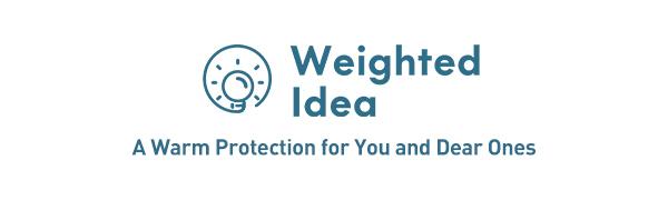 Weighted Idea, a Good Idea for Your Sleep.