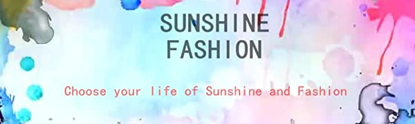 CHOOSE YOUR LIFE OF SUNSHINE FASHION: