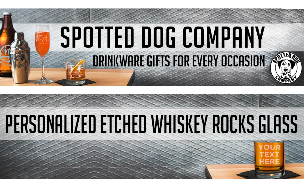 personalized whiskey glass custom etched 10.25oz lowball Spotted Dog Company engraved glassware gift
