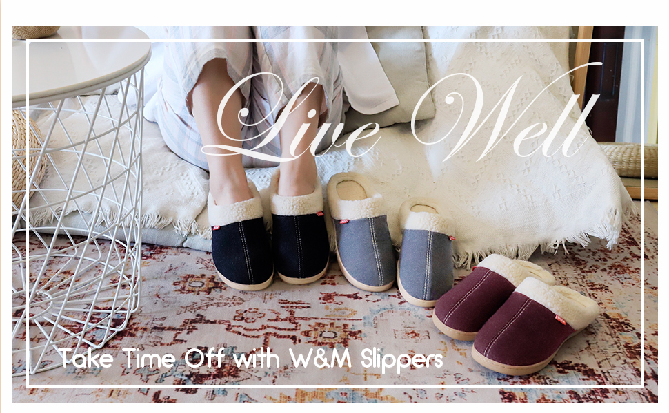 Take Time Off with W&M Slippers
