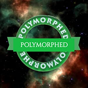 polymorphed