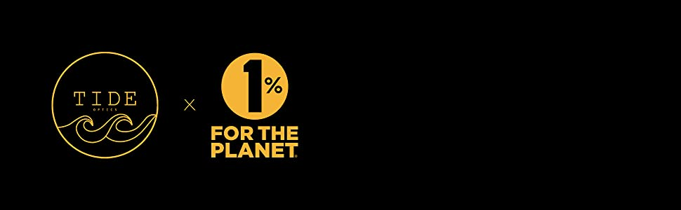 tide optics 1% for the planet
