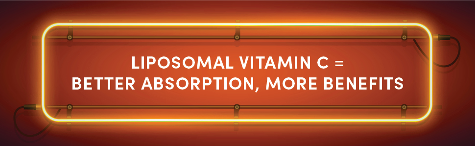 liposomal vitamin c = better absorption, more benefits