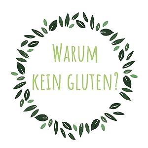 kein ohn gluten gluten frei glutenfrei free getreide weizen