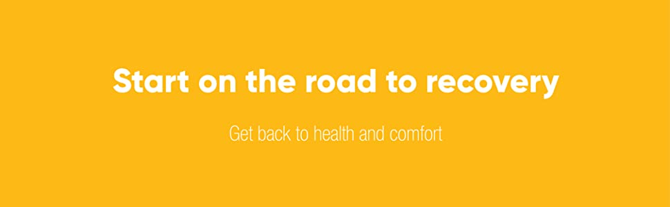 Start on the road to recovery. Get back to health and comfort