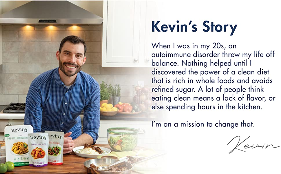 Kevin's missioon to make easy, delicious, healthy food