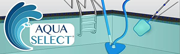Aqua Select is your shop for pool accessories, cleaners, parts and other miscellaneous pool supplies