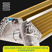 Golden Fins at Evaporator & Condenser