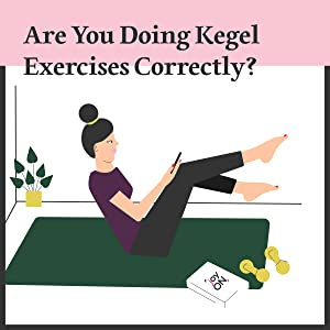 Are you doing kegel exercises correctly?