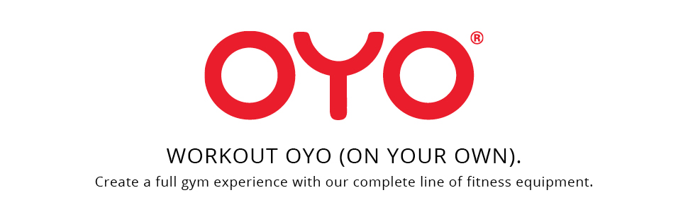 Oyo workout on your own create a full gym experience with our complete line of fitness equipment