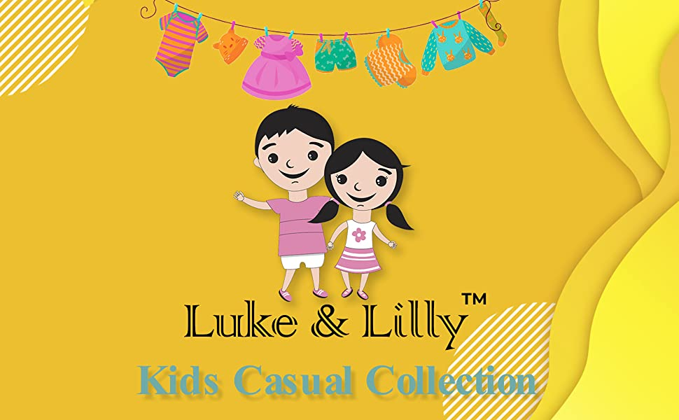 Luke & Lilly Kids Casual Collection