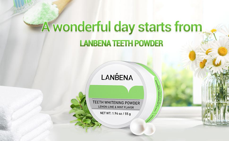 A wonderful day starts from LANBENA TEETH POWDER