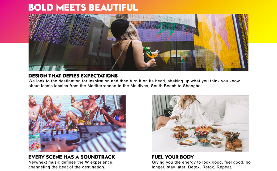 W Hotels Design Soundtrack Fuel Your Body Bold Meets Beautiful