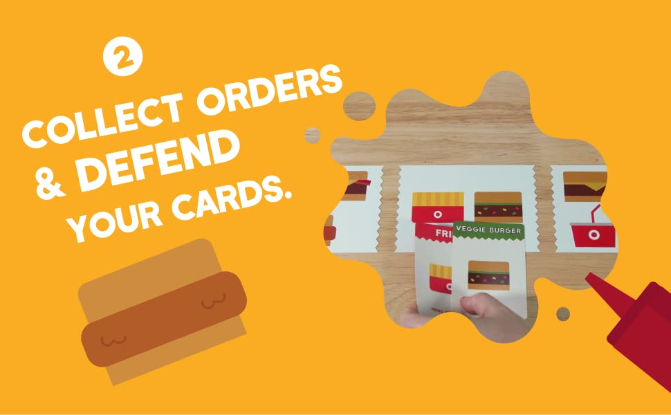 Step two: collect orders & defend your cards.