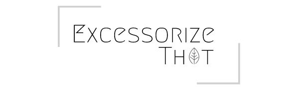 Excessorize That Logo - Home Decor