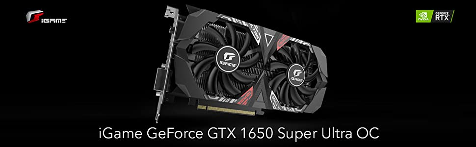 iGame GeForce GTX 1650 Super Ultra