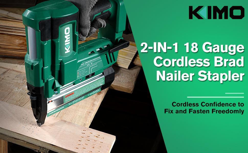 KIMO 20V 2-IN-1 Cordless 18GA Brad Nailer & Stapler