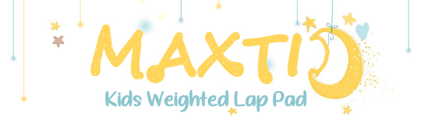 MAXTID kids weighted lap pad