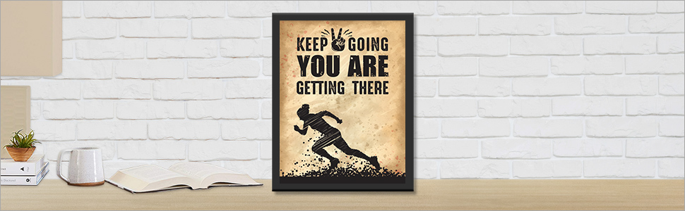 Keep going Quotes wall frames, Photos with quotes, Posters with frame, Motivational wall frames