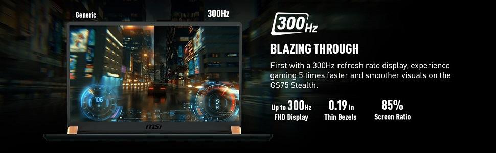 300Hz Blazing Through