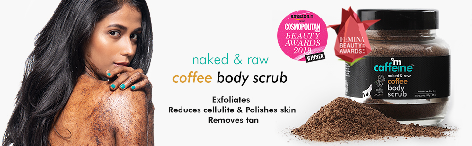 naked and raw coffee body scrub exfoliate reduces cellulite polishes skin removes tan