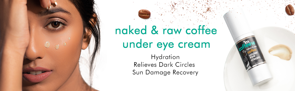 naked raw coffee under eye cream hydration relieves dark circles sun damage recovery