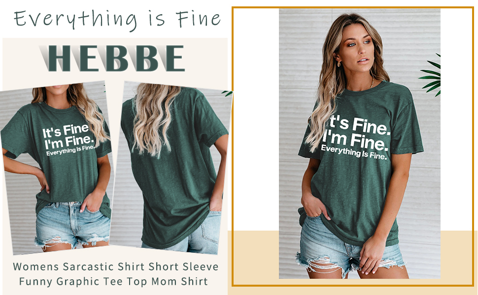 womens it's fine i'm fine everything is fine sarcastic t-shirt summer casual funny graphic tee top
