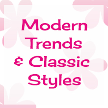 modern trends, classic styles