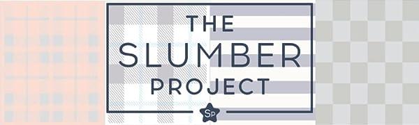 The Slumber Project