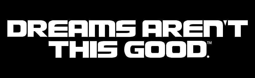 DREAM AREN'T THIS GOOD Logo
