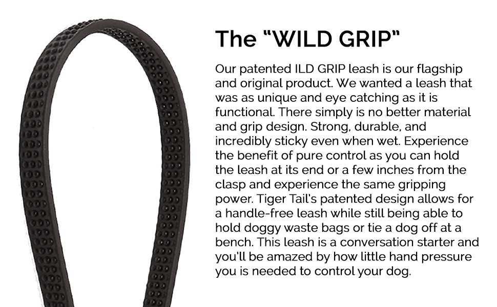 Tiger Tail Dog Wild Grip