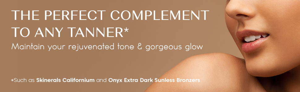 Maintain your rejuvenated tan, and a nice gorgeous glow.