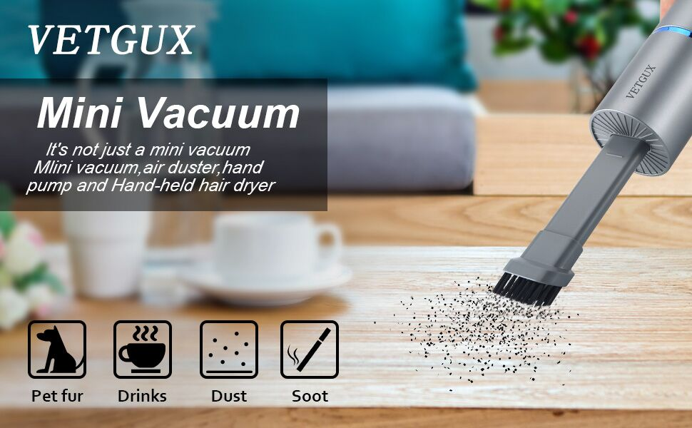 Mini Vacuumlt's not just a mini vacuumMlini vacuum, air duster, hand pump and Hand-held hair dryer