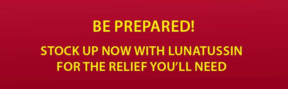 Lunatussin luna tussin be prepared dry cough nose relief symptoms