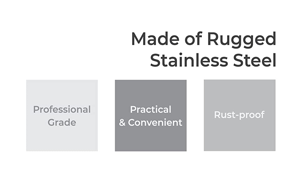 made of rugged stainless steel