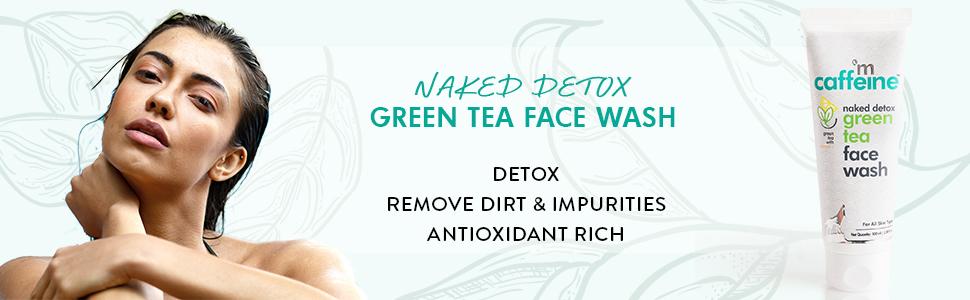 mCaffeine naked detox green tea facewash face wash remove dirt impurities antioxidant rich