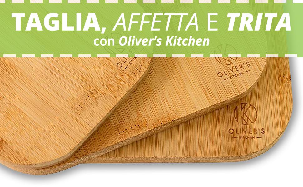 Taglia, affetta e trita con Oliver's Kitchen