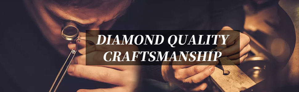 DIAMOND QUALITY CRAFTSMANSHIP