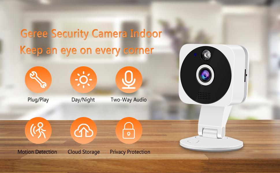 Geree security baby camera Indoor